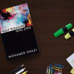 Half Pleasure Half Pain by Mohamed Ghazi